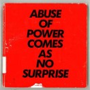 Abuse of power comes as no suprise